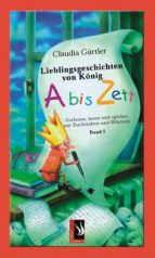 Lieblingsgeschichten von König Abiszett Band 1 (ebook)