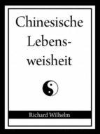 Chinesische Lebensweisheit (ebook)