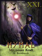 Der Hexer von Hymal, Buch XXI: Mit neuer Kraft (ebook)