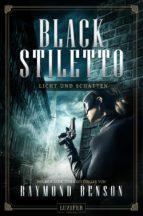 BLACK STILETTO 2: LICHT UND SCHATTEN