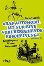 Das Automobil ist nur eine vorübergehende Erscheinung (ebook)