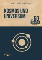 Kosmos und Universum in 60 Sekunden erklärt (ebook)