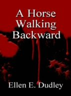 A HORSE WALKING BACKWARD.