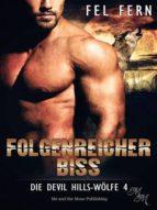 FOLGENREICHER BISS