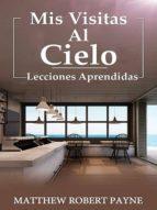 MIS VISITAS AL CIELO (BOOK 1)