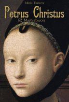 Petrus Christus: 62 Masterpieces