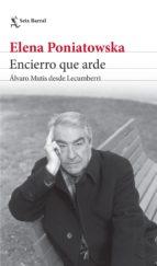 Encierro que arde. Álvaro Mutis desde Lecumberri (ebook)