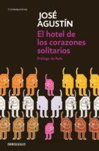 Archivo José Agustín: El hotel de los corazones solitarios (ebook)