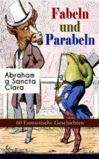 Fabeln und Parabeln: 60 Fantastische Geschichten (ebook)