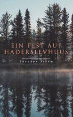 Ein Fest auf Haderslevhuus (ebook)
