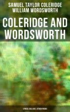 COLERIDGE AND WORDSWORTH: Lyrical Ballads & Other Poems (Including their Thoughts on the Principles of Poetry) (ebook)