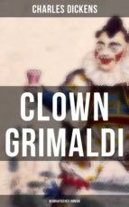 Clown Grimaldi: Biografischer Roman (ebook)