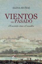 Vientos del pasado. El secreto tras el cuadro (ebook)