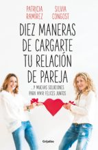 Diez maneras de cargarte tu relación de pareja (ebook)