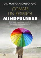 ¡Tómate un respiro! Mindfulness (ebook)