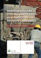 RESPONSABILIDAD CIVIL DEL EMPRESARIO EN EL ÁMBITO DE LOS RIESGOS LABORALES