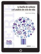 La huella de carbono y el análisis de ciclo de vida (ebook)