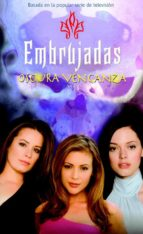 Embrujadas 8 - Oscura venganza (ebook)