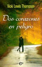 Dos corazones en peligro (ebook)