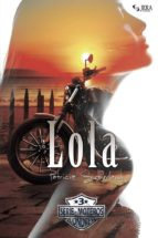 LOLA (SERIE MOTEROS 3) (ebook)