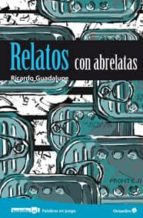Relatos con abrelatas (ebook)