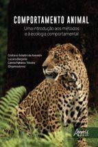COMPORTAMENTO ANIMAL: UMA INTRODUÇÃO AOS MÉTODOS E À ECOLOGIA COMPORTAMENTAL