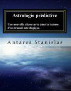 Astrologie prédictive.Une nouvelle découverte dans la lecture d'un transit astrologique. (ebook)