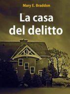 La casa del delitto (ebook)