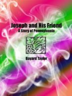Joseph and His Friend: A Story of Pennsylvania  (ebook)