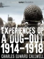 Experiences of a Dug-out: 1914-1918 (ebook)