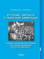 Attivismo, orgoglio e tradizione ambrosiana (ebook)