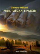 Preti, toscani e passeri (ebook)