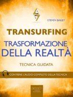 Transurfing. Trasformazione della realtà (ebook)
