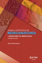Manual de prácticas de Neuroanatomía 2da edición (ebook)