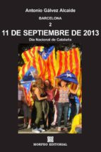 11 DE SEPTIEMBRE DE 2013. DÍA NACIONAL DE CATALUÑA