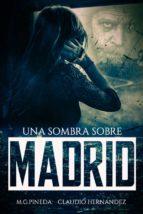 UNA SOMBRA SOBRE MADRID (ebook)