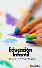 TEMARIO OPOSICIONES AL CUERPO DE MAESTROS DE EDUCACIÓN INFANTIL. PARTE 2 (ebook)