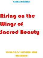 RISING ON THE WINGS OF SACRED BEAUTY
