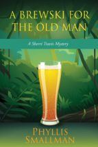 A Brewski For The Old Man (ebook)