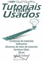 Guia Tutoriais Mais Usados (ebook)