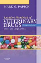 Saunders Handbook of Veterinary Drugs - E-Book (ebook)