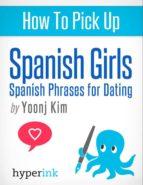 HOW TO PICK UP SPANISH GIRLS