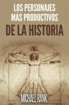 Los Personajes Más Productivos De La Historia