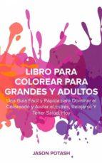 Libro Para Colorear Para Grandes Y Adultos (ebook)