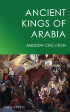 ANCIENT KINGS OF ARABIA