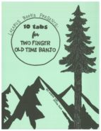 10 Tabs for Two Finger Old Time Banjo (ebook)