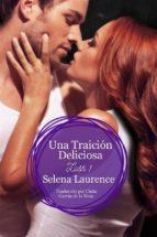 Una Traición Deliciosa (Lush, Libro 1) (ebook)