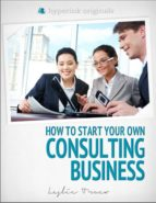 Start Your Own Consulting Business (ebook)