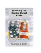 SURVIVING THE COMING GLOBAL CRISIS