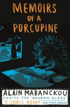 Memoirs Of A Porcupine (ebook)